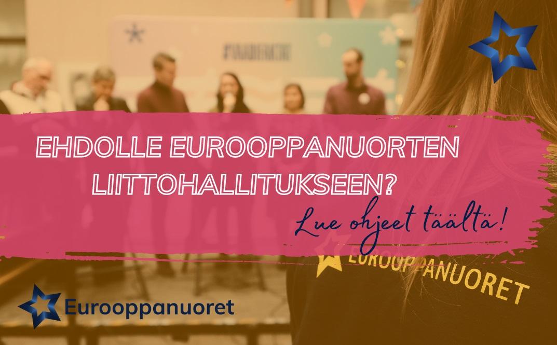 Asetu ehdolle Eurooppanuorten liittohallitukseen!